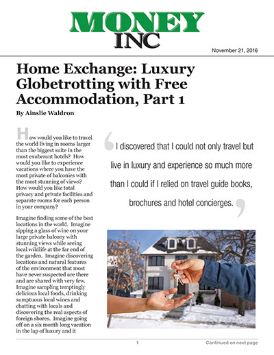 Home Exchange: Luxury Globetrotting with Free Accommodation Part 1