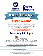 Los Angeles Mensa Open Forum presents a free 4th Friday Event