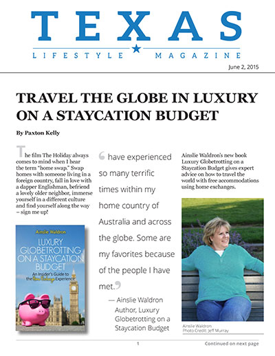 Travel Tuesday: Travel the Globe in Luxury on a Staycation Budget