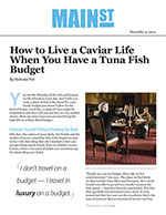 How to Live a Caviar Life When You Have a Tuna Fish Budget